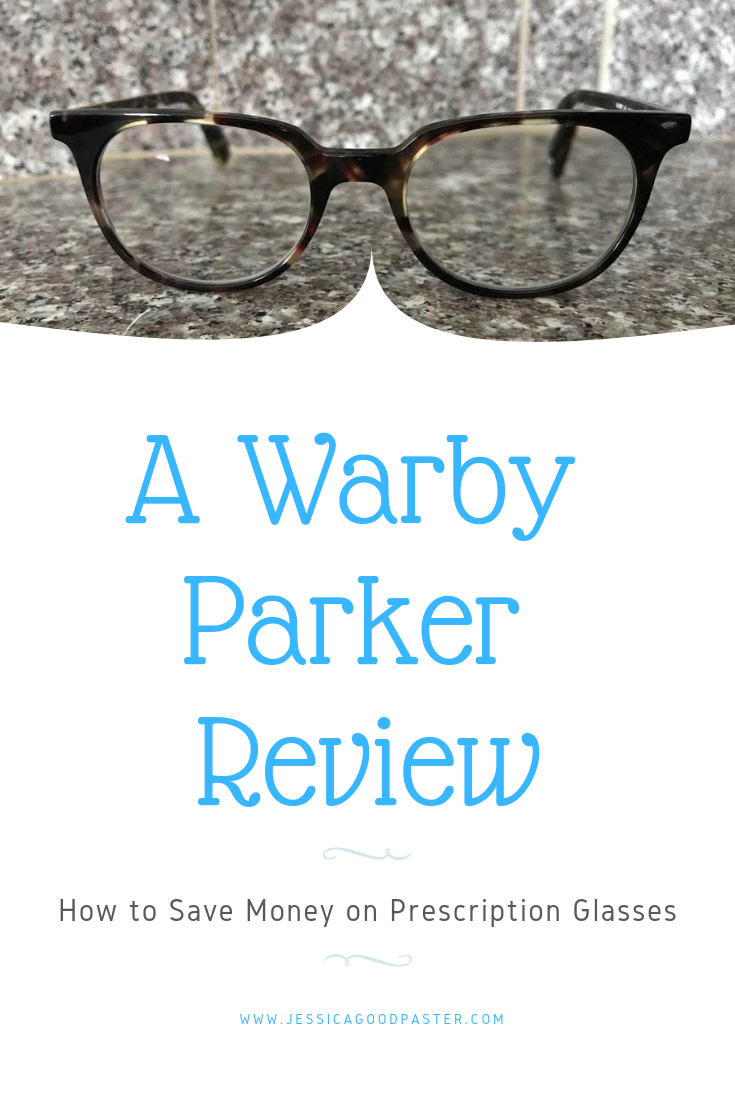 1ff45109856 How to Save Money on Prescription Glasses -- A Warby Parker Review ...
