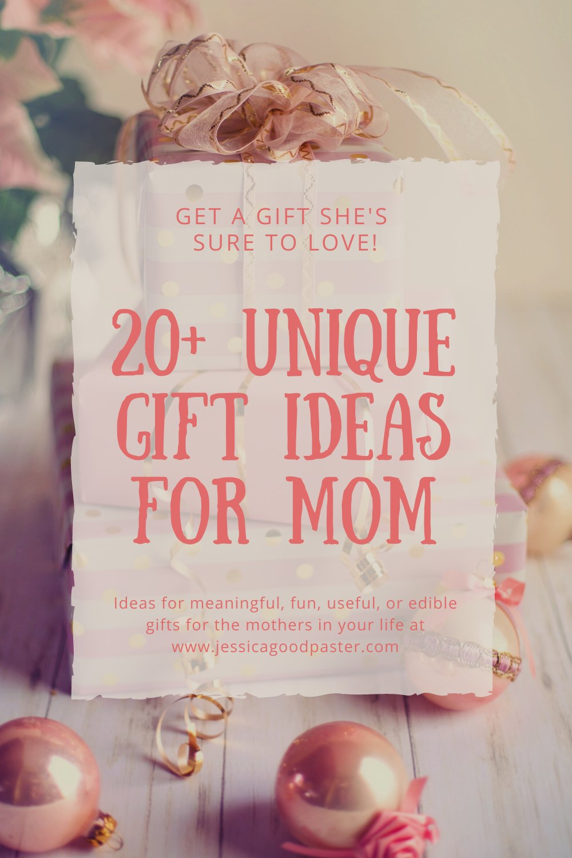20 Unique Gift Ideas Mom Is Sure To Love Jessicagoodpaster Com