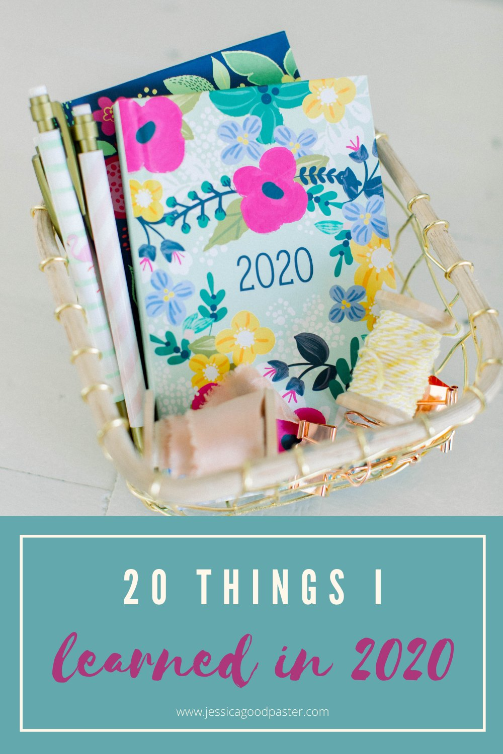 20 Important Things I Learned in 20   jessicagoodpaster.com